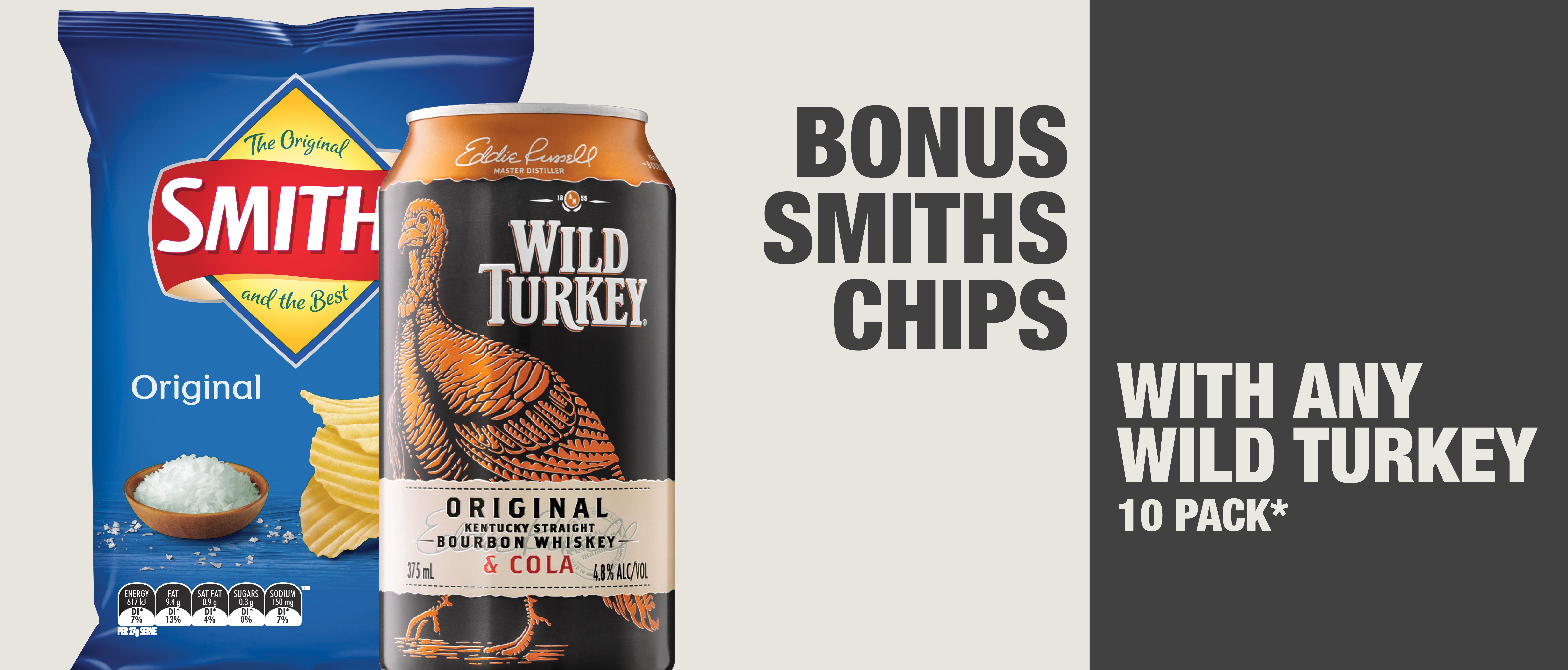 Wild Turkey and Smiths Chips Bonus!